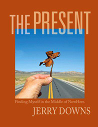 The Present book by Jerry Downs